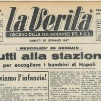 """""""Tutti alla stazione per accogliere i bambini di Napoli"""" [""""La Verità"""", 25 gennaio 1947]"""