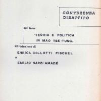 """Centro Gramsci, Ferrara, copertina della dispensa sulla conferenza sul tema """"Teoria e politica in Mao Tse-Tung, introduzione di Enrica Collotti Pischel e Emilio Sarzi Amadè, tenutasi a Ferrara il 7 ottobre 1976"""